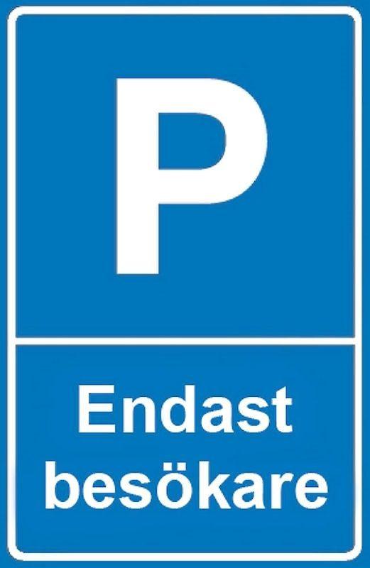 Parkeringsskyltar för vägg P-Endast besökare, 400x250 mm. Plast